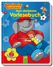 Benjamin Blümchen - Mein allerliebstes Vorlesebuch