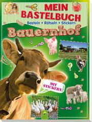 Mein Bastelbuch - Bauernhof