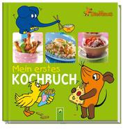 Die Maus – Mein erstes Kochbuch