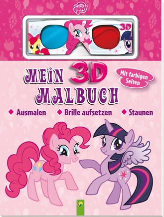 my little pony mein 3d malbuch schwager steinlein verlag gmbh. Black Bedroom Furniture Sets. Home Design Ideas