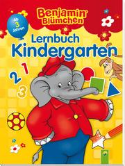 Benjamin Blümchen - Lernbuch Kindergarten