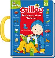 Caillou - Meine ersten Wörter