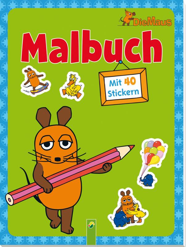 Die Maus - Malbuch mit 40 Stickern - Schwager & Steinlein Verlag GmbH